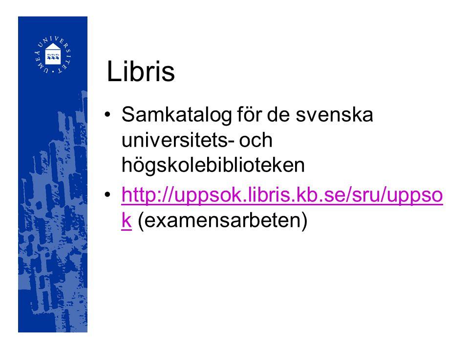 Libris Samkatalog för de svenska universitets- och högskolebiblioteken