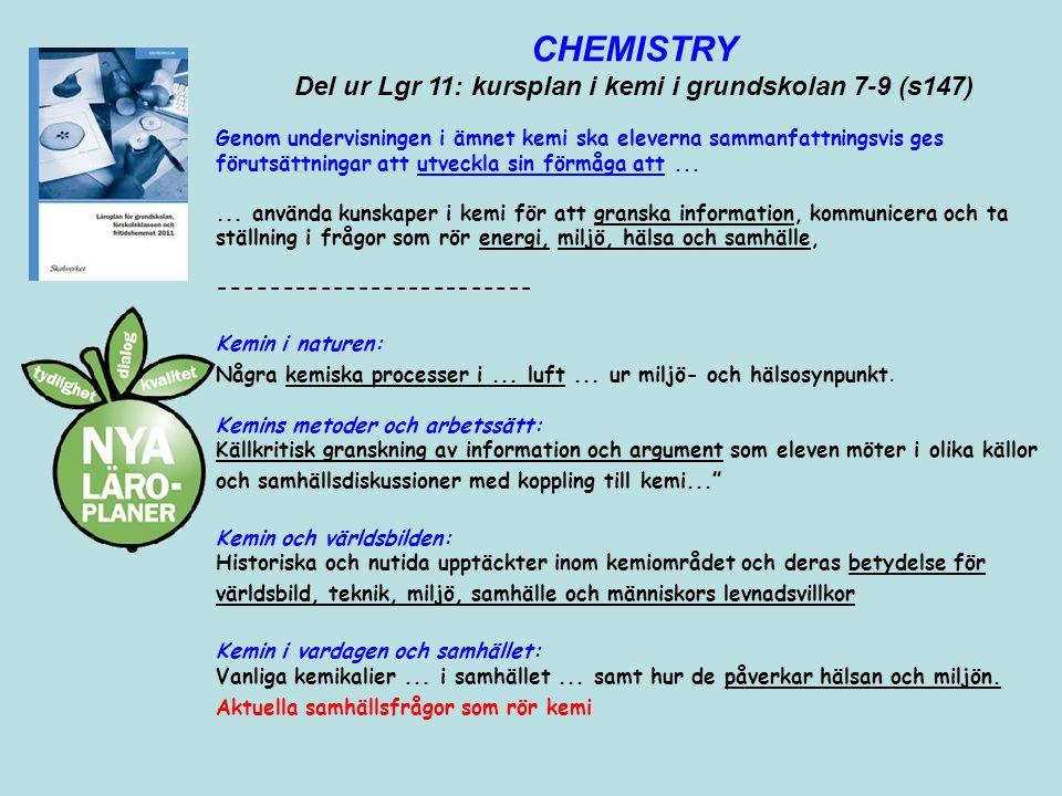 Del ur Lgr 11: kursplan i kemi i grundskolan 7-9 (s147)