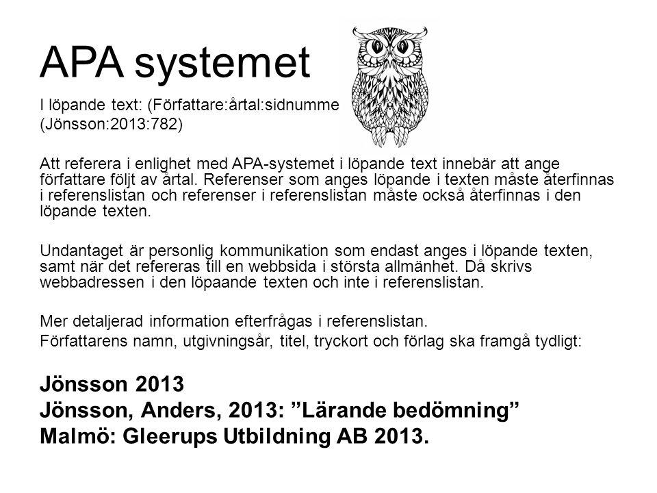 APA systemet Jönsson 2013 Jönsson, Anders, 2013: Lärande bedömning