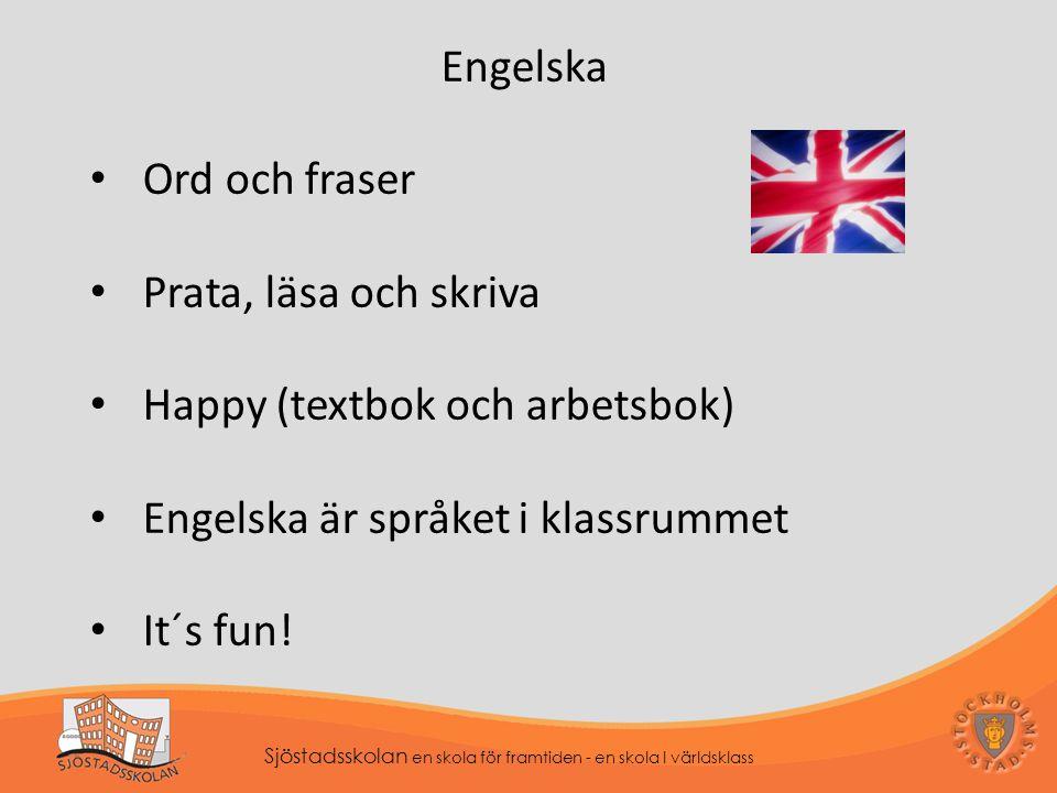 Happy (textbok och arbetsbok) Engelska är språket i klassrummet