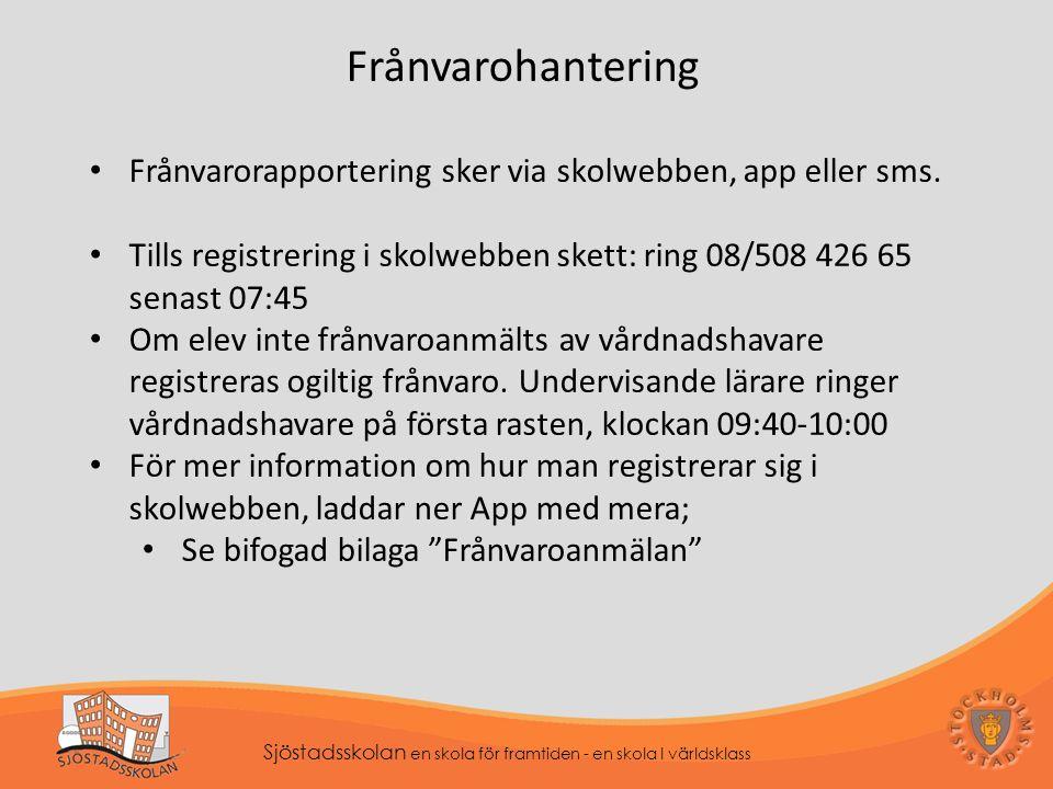 Frånvarohantering Frånvarorapportering sker via skolwebben, app eller sms. Tills registrering i skolwebben skett: ring 08/508 426 65 senast 07:45.