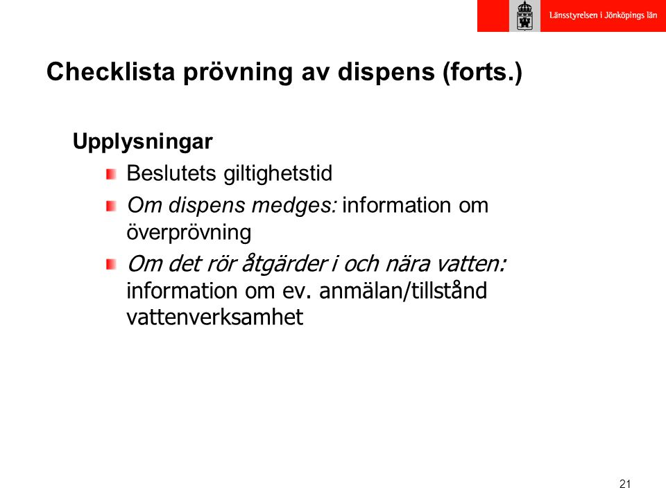 Checklista prövning av dispens (forts.)