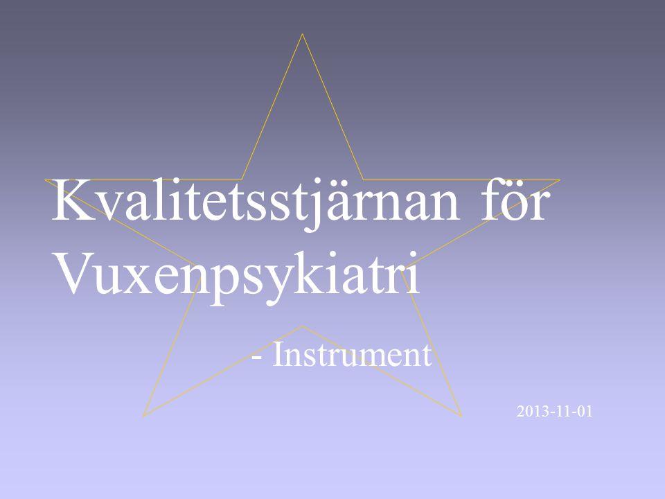 Kvalitetsstjärnan för Vuxenpsykiatri - Instrument