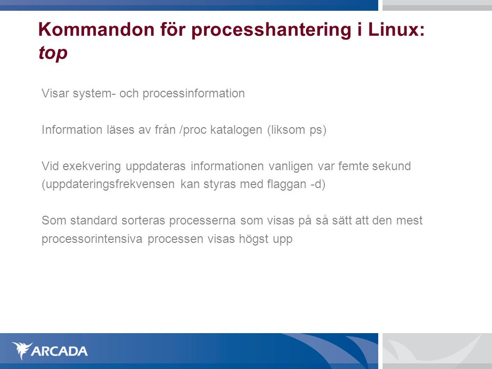 Kommandon för processhantering i Linux: top