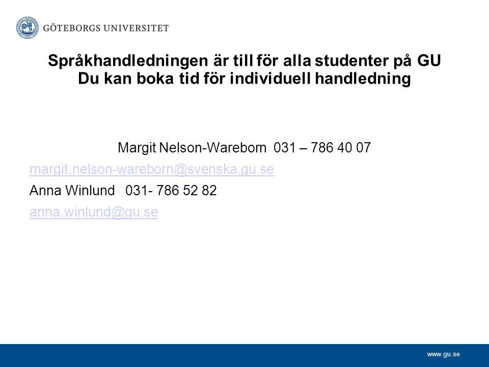 Margit Nelson-Wareborn 031 – 786 40 07
