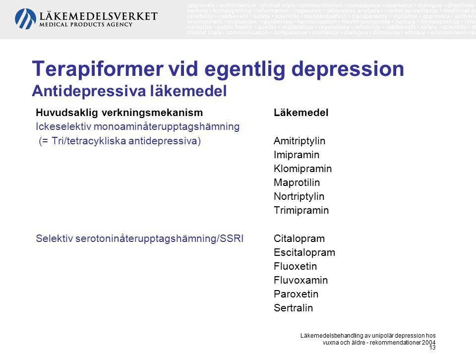 Terapiformer vid egentlig depression Antidepressiva läkemedel