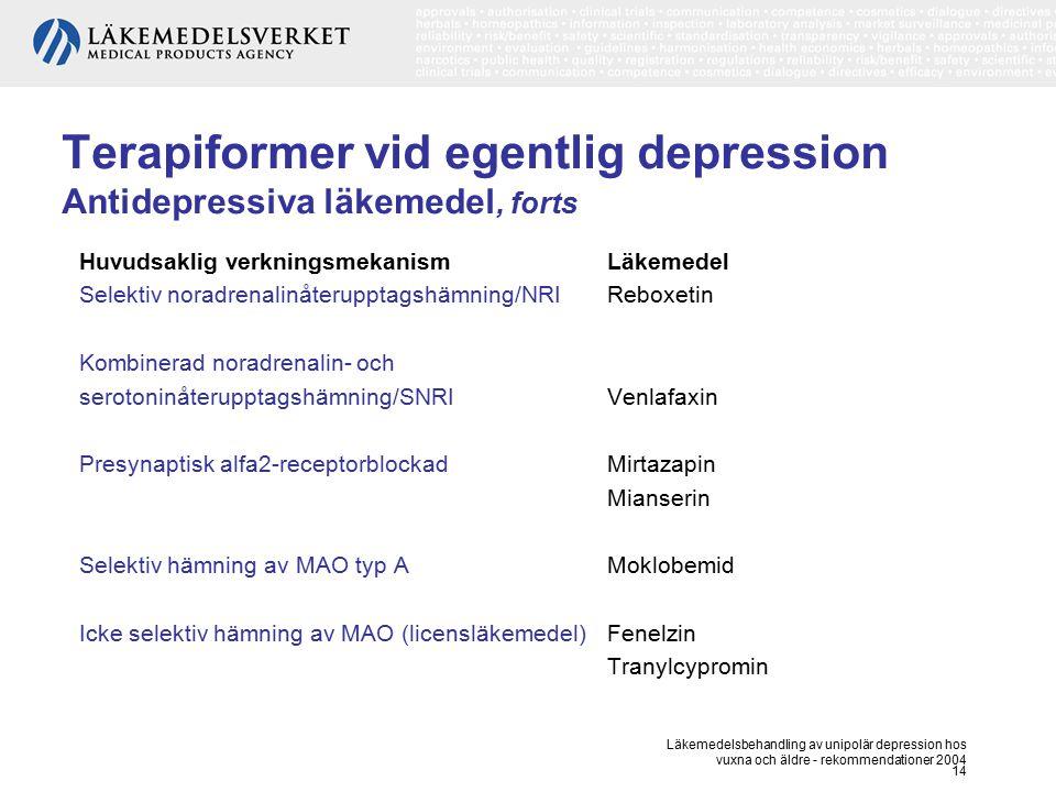Terapiformer vid egentlig depression Antidepressiva läkemedel, forts