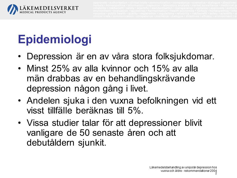Epidemiologi Depression är en av våra stora folksjukdomar.