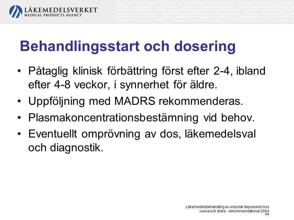 Behandlingsstart och dosering