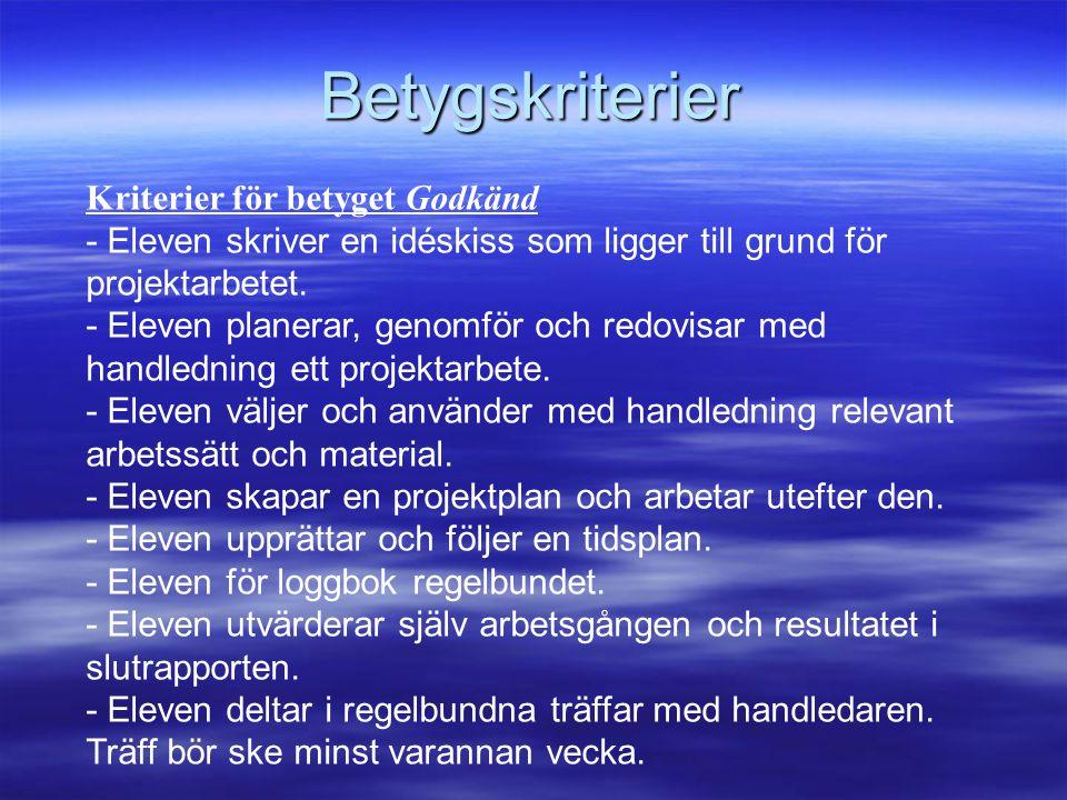Betygskriterier Kriterier för betyget Godkänd