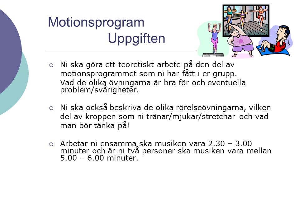 Motionsprogram Uppgiften