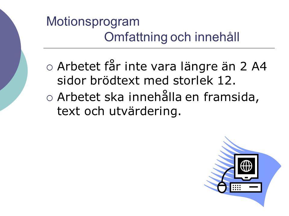 Motionsprogram Omfattning och innehåll