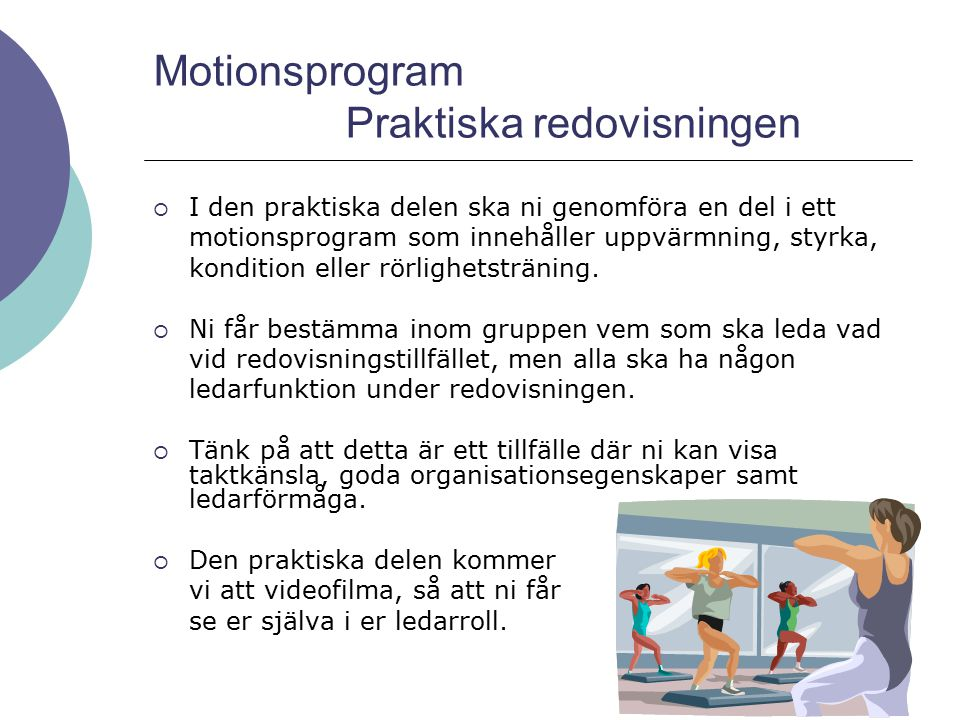 Motionsprogram Praktiska redovisningen