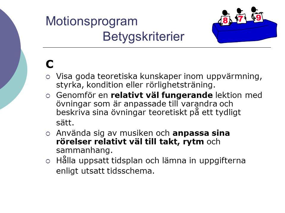 Motionsprogram Betygskriterier