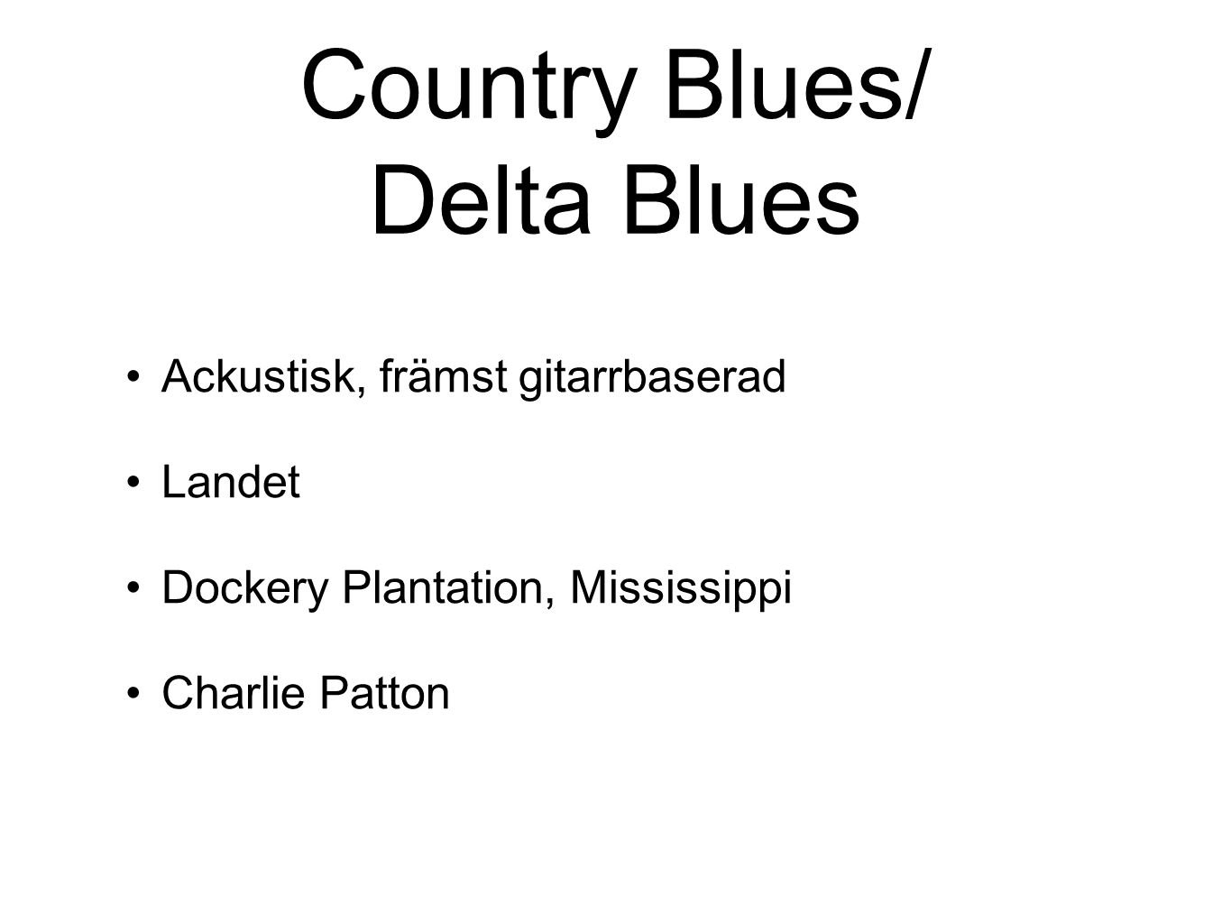 Country Blues/ Delta Blues