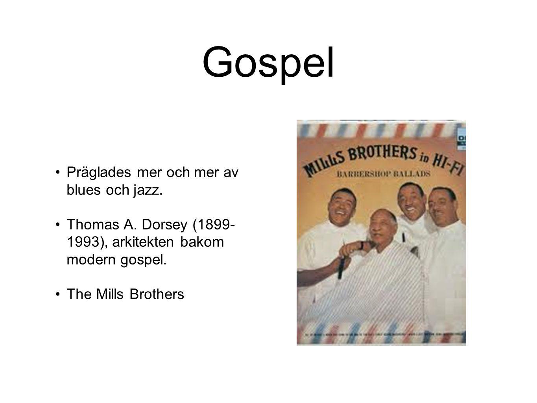 Gospel Präglades mer och mer av blues och jazz.