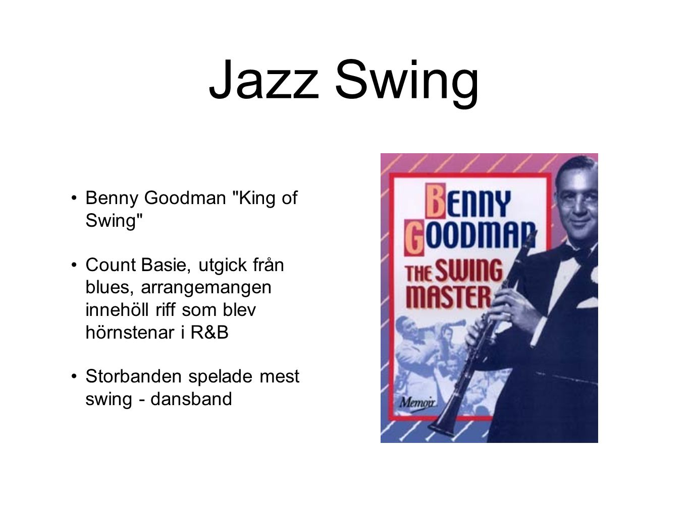 Jazz Swing Benny Goodman King of Swing