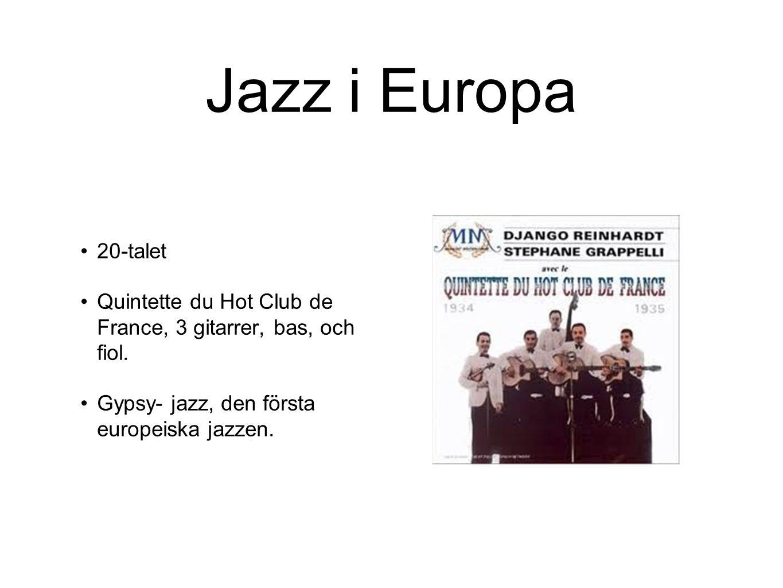 Jazz i Europa 20-talet. Quintette du Hot Club de France, 3 gitarrer, bas, och fiol.