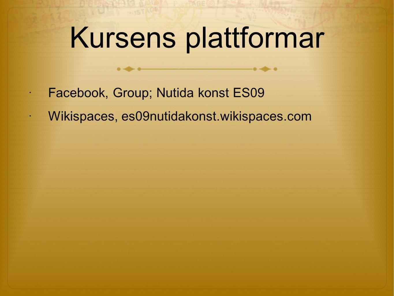Kursens plattformar Facebook, Group; Nutida konst ES09