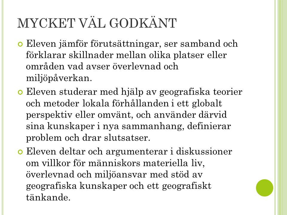 MYCKET VÄL GODKÄNT