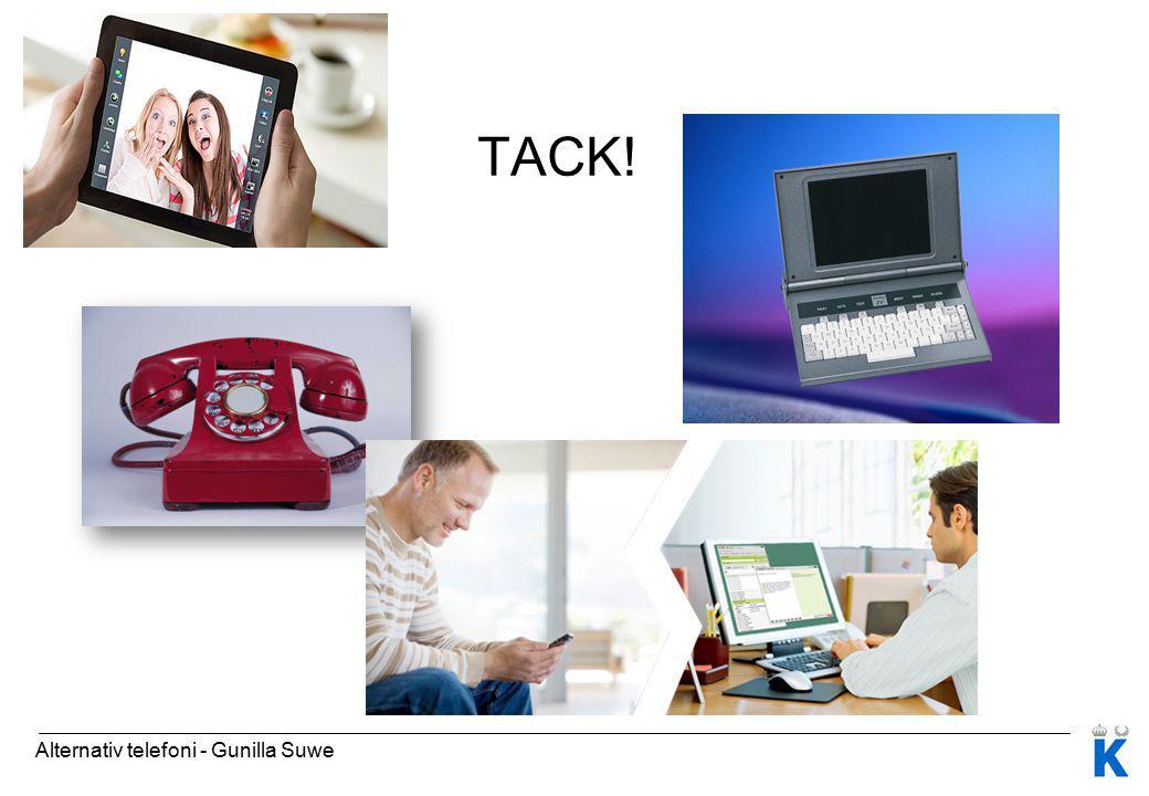 TACK! Alternativ telefoni - Gunilla Suwe