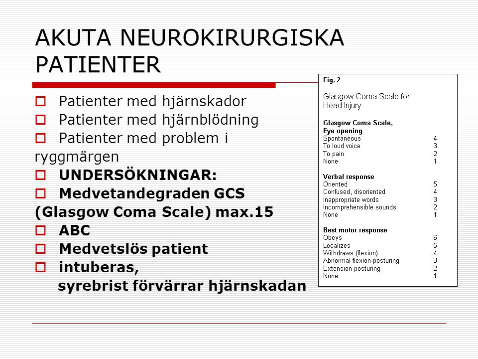 AKUTA NEUROKIRURGISKA PATIENTER