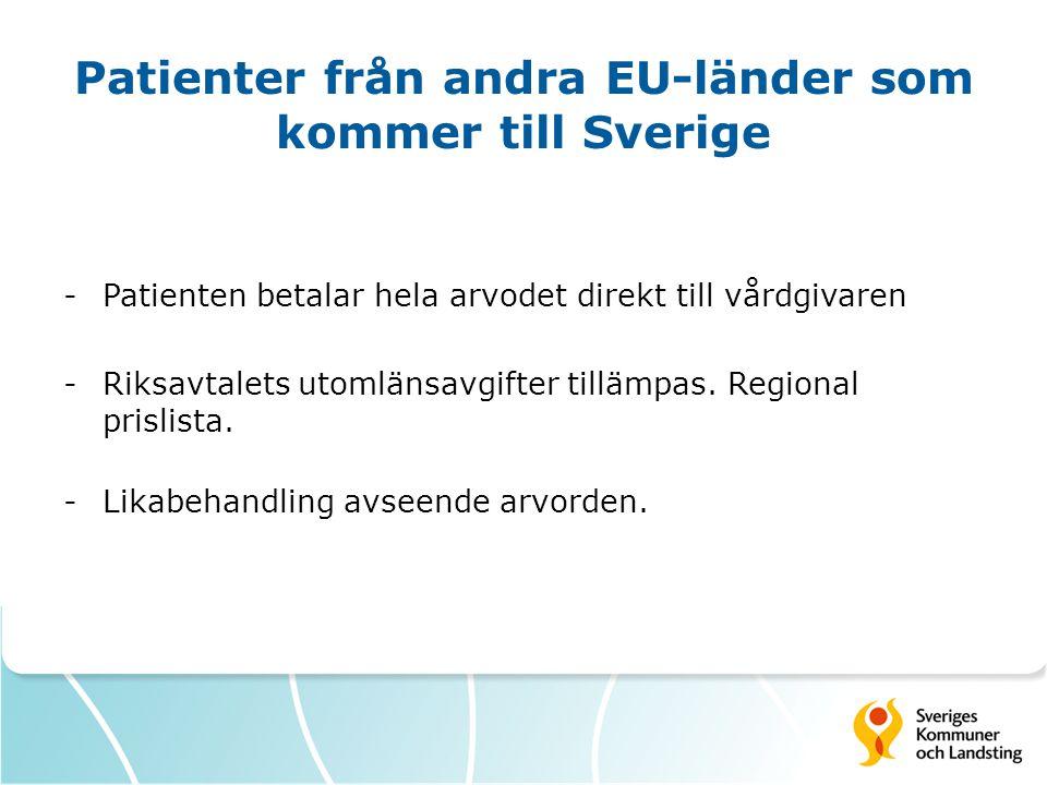 Patienter från andra EU-länder som kommer till Sverige