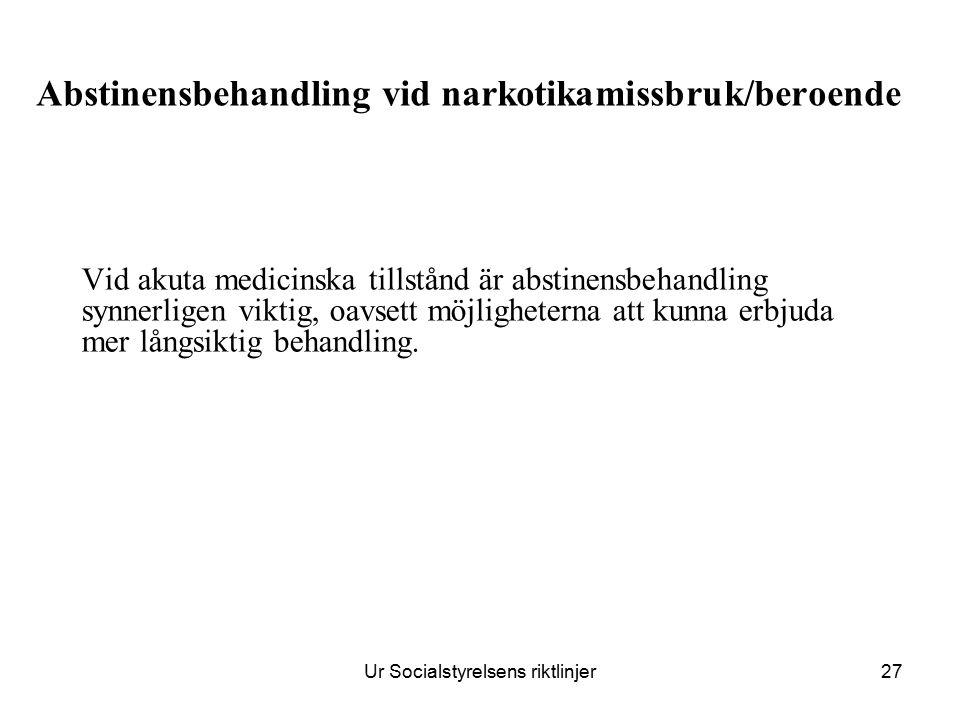 Abstinensbehandling vid narkotikamissbruk/beroende