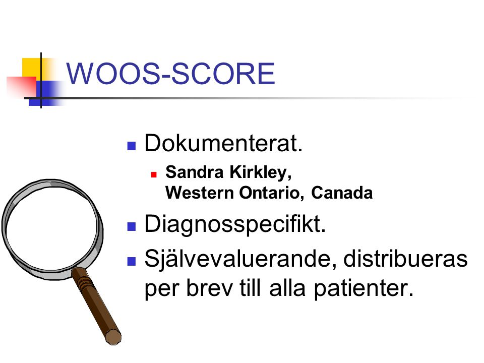 WOOS-SCORE Dokumenterat. Diagnosspecifikt.