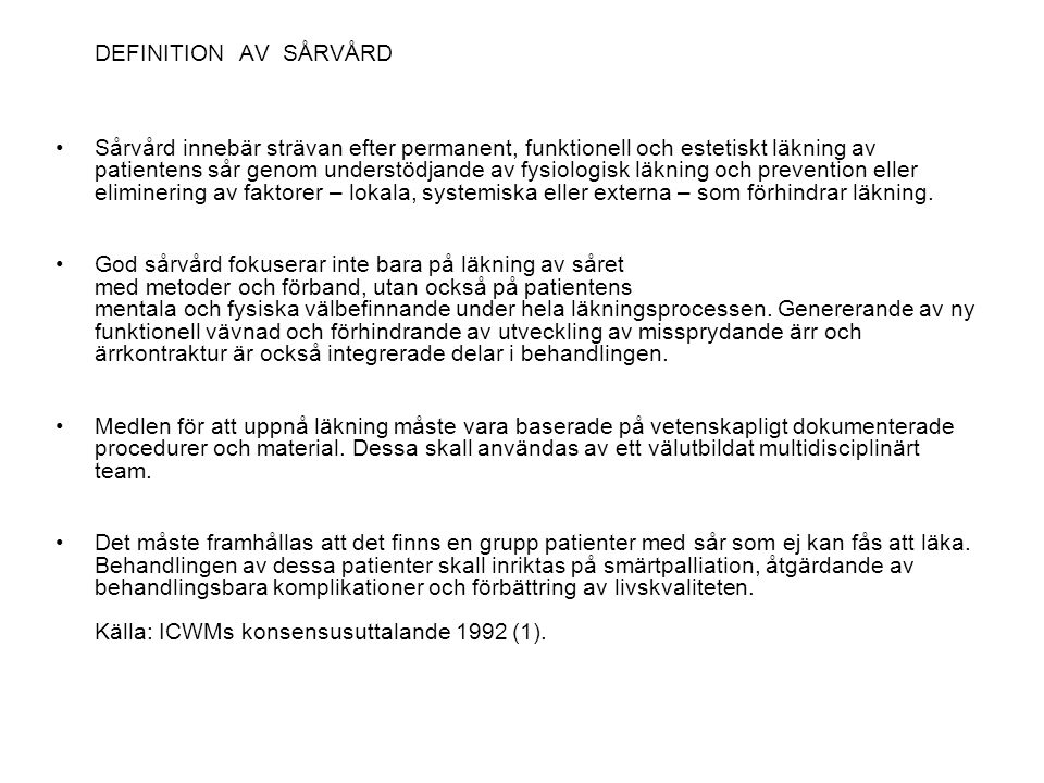 DEFINITION AV SÅRVÅRD