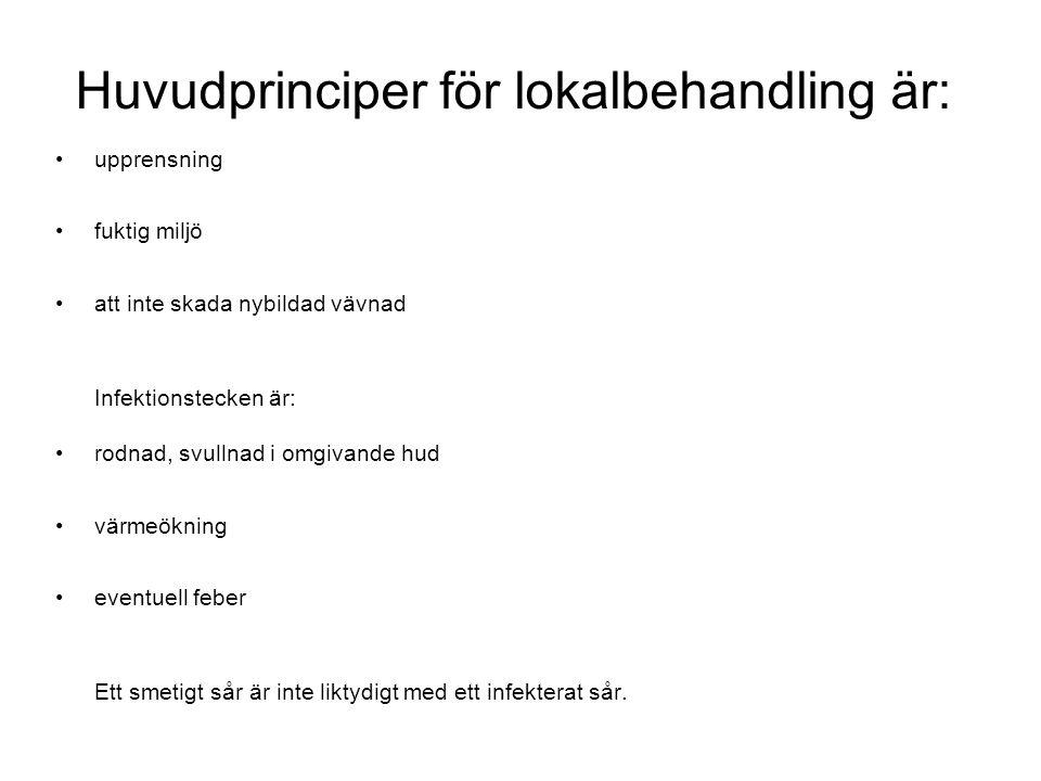 Huvudprinciper för lokalbehandling är: