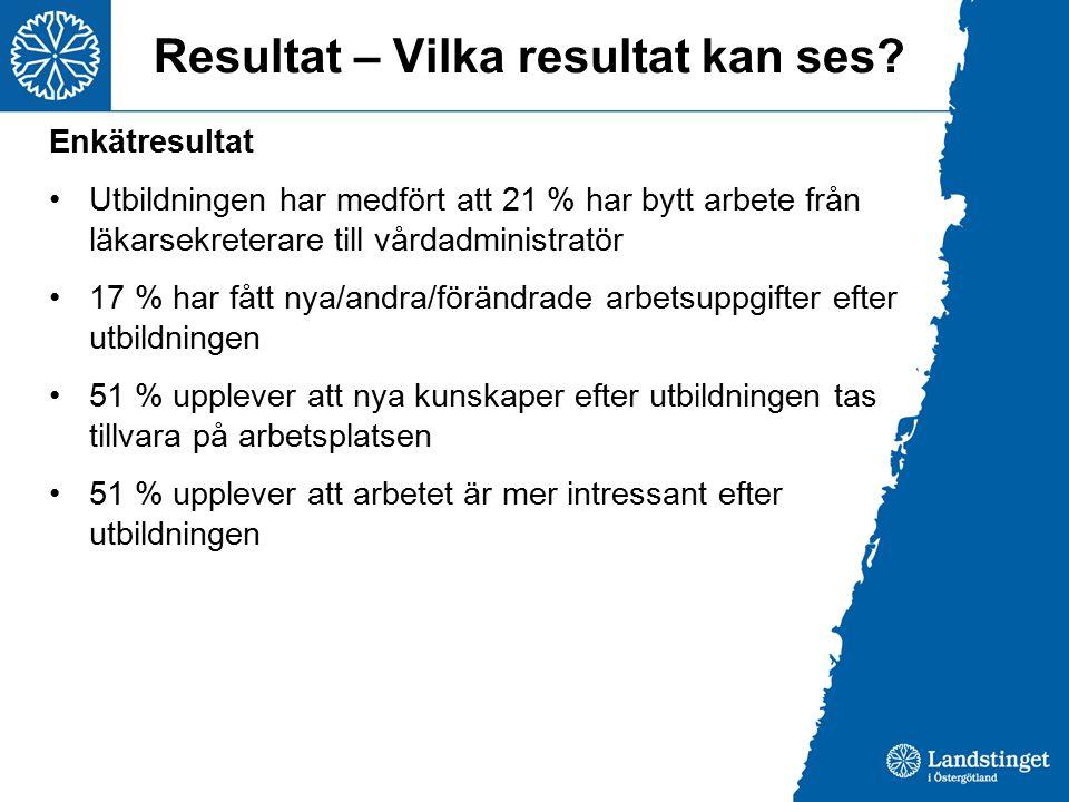 Resultat – Vilka resultat kan ses