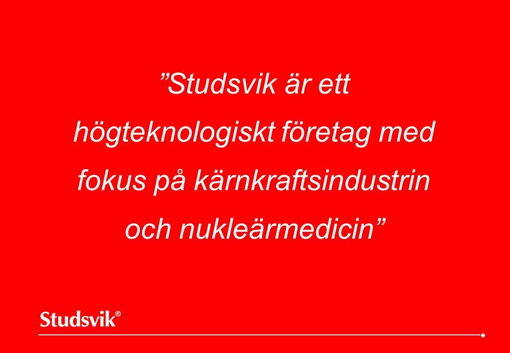 Studsvik är ett högteknologiskt företag med fokus på kärnkraftsindustrin och nukleärmedicin