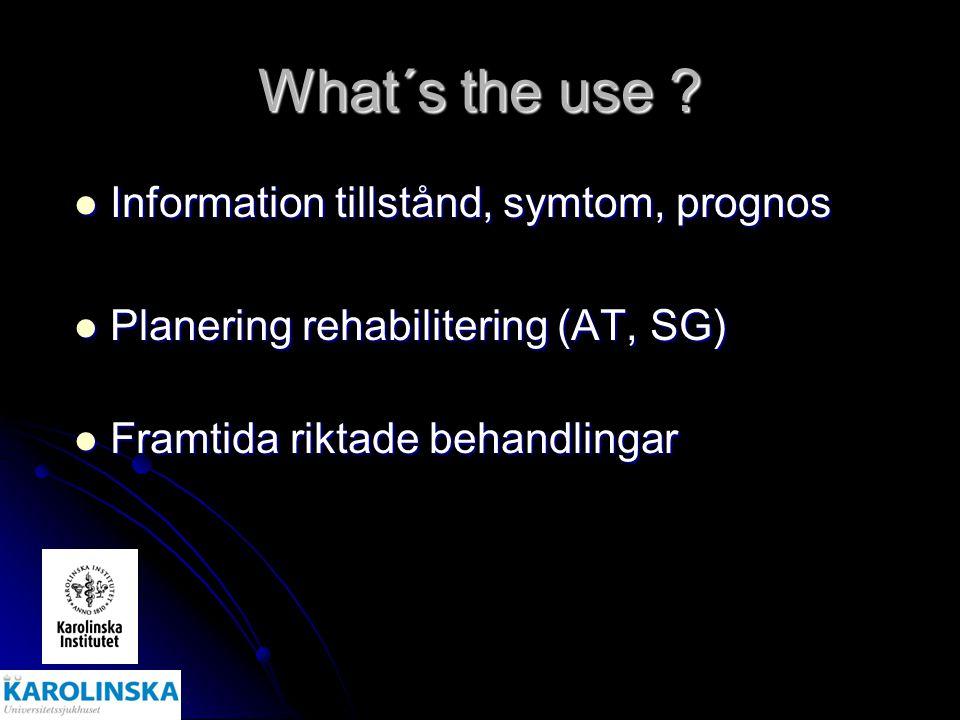 What´s the use Information tillstånd, symtom, prognos
