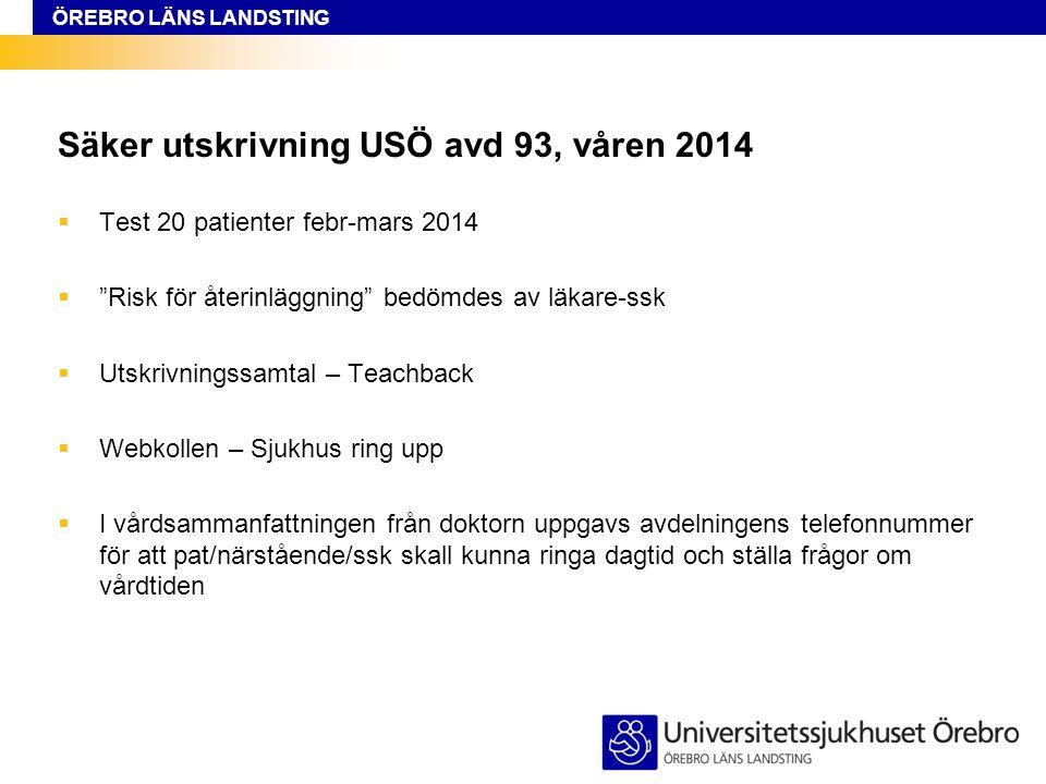 Säker utskrivning USÖ avd 93, våren 2014