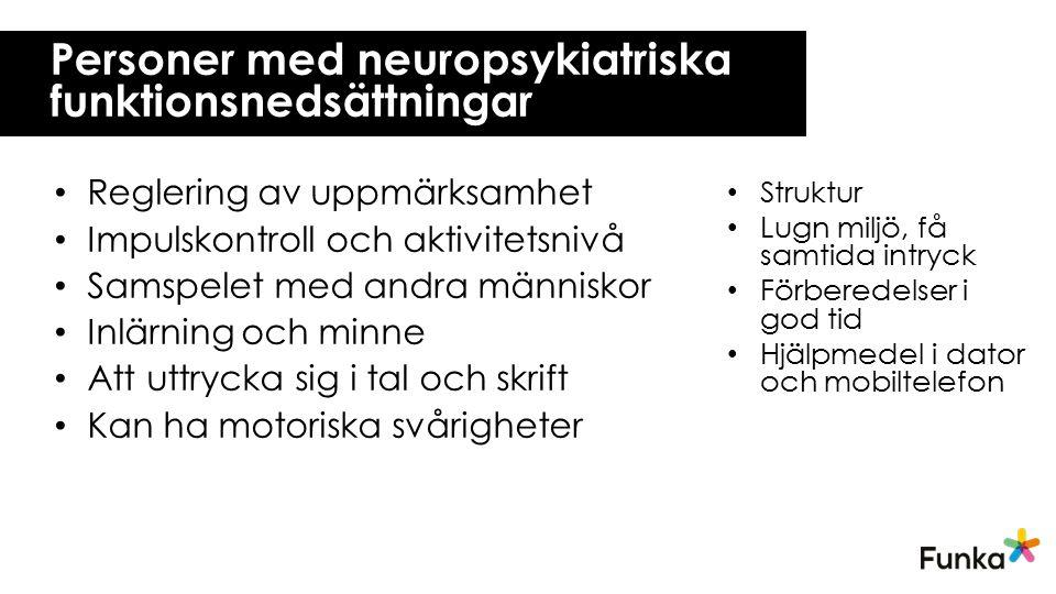 Personer med neuropsykiatriska funktionsnedsättningar