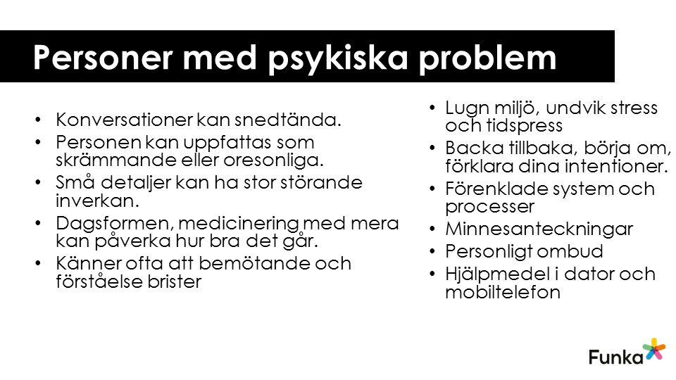 Personer med psykiska problem