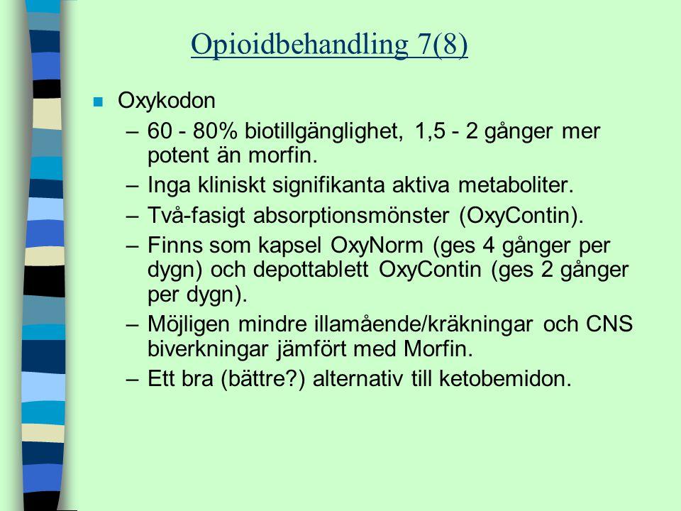Opioidbehandling 7(8) Oxykodon