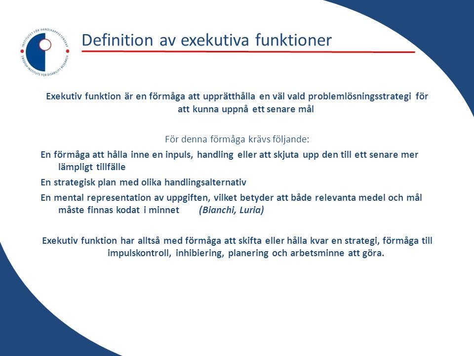 Definition av exekutiva funktioner