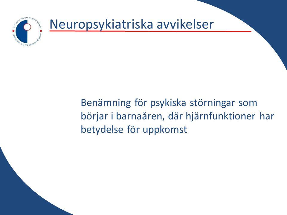 Neuropsykiatriska avvikelser