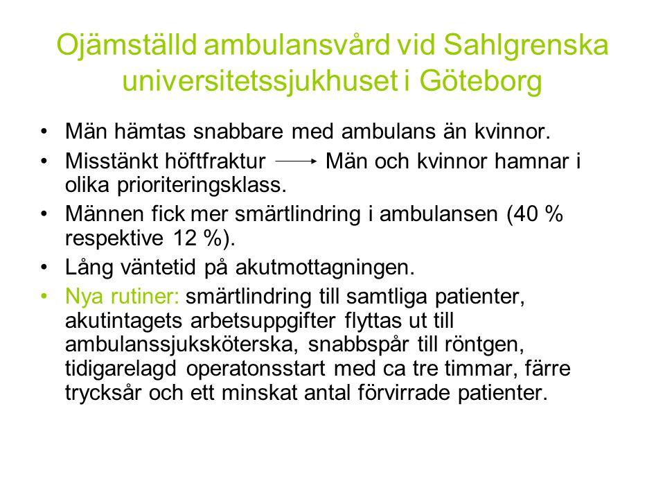 Ojämställd ambulansvård vid Sahlgrenska universitetssjukhuset i Göteborg