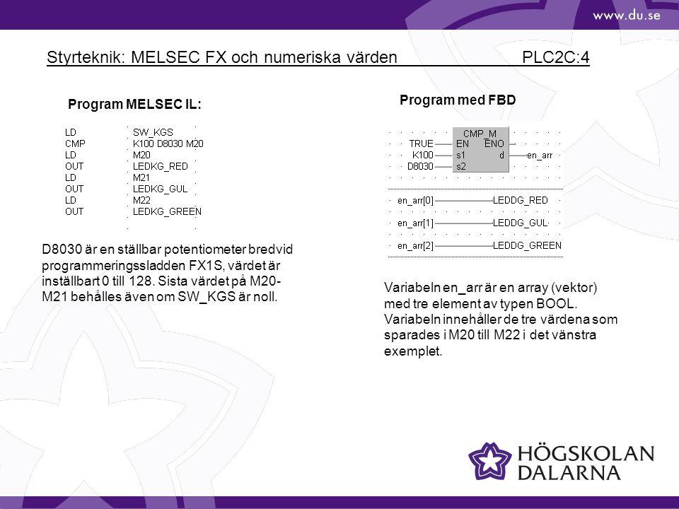 Styrteknik: MELSEC FX och numeriska värden PLC2C:4