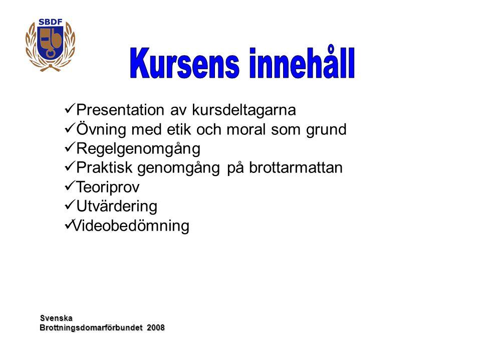 Kursens innehåll Presentation av kursdeltagarna