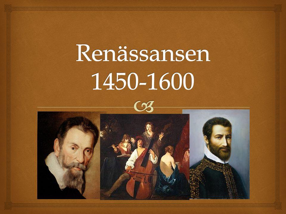 Renässansen 1450-1600