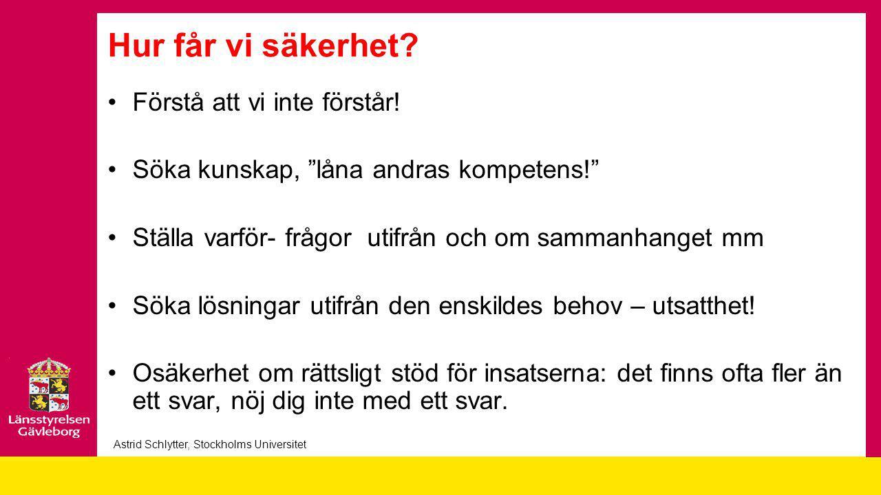 Astrid Schlytter, Stockholms Universitet