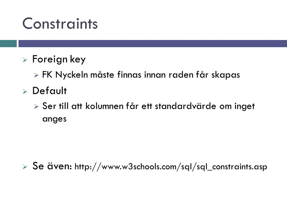 Constraints Foreign key Default