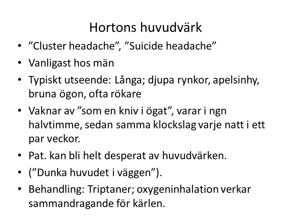 Hortons huvudvärk Cluster headache , Suicide headache