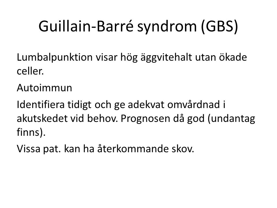 Guillain-Barré syndrom (GBS)