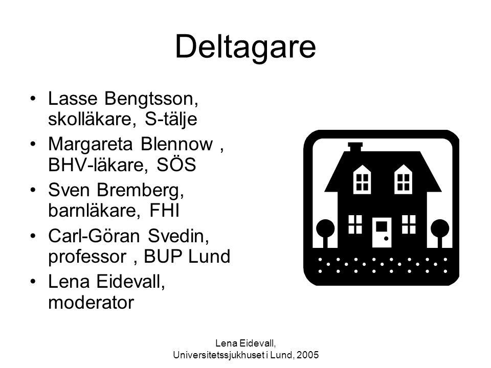 Lena Eidevall, Universitetssjukhuset i Lund, 2005
