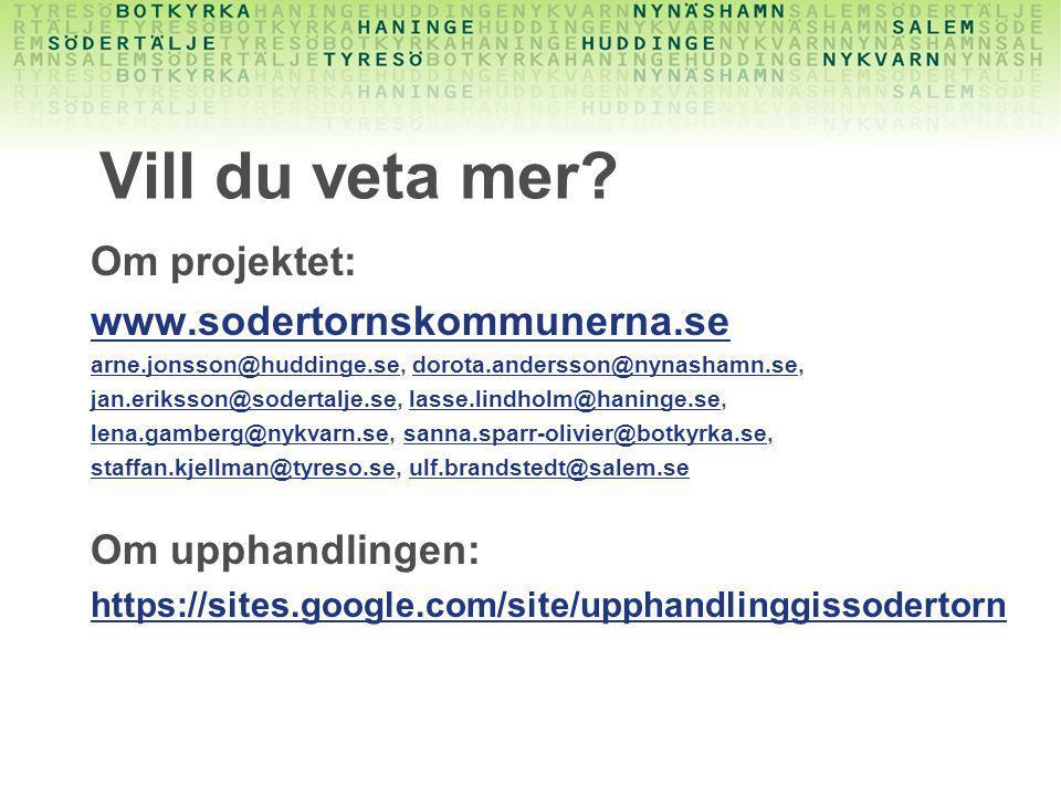 Vill du veta mer Om projektet: www.sodertornskommunerna.se